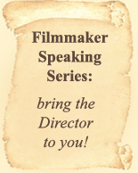 Filmmaker Speaking Series: Bring the Director to You! http://www.masterpeaceproductions.com/speaking.htm